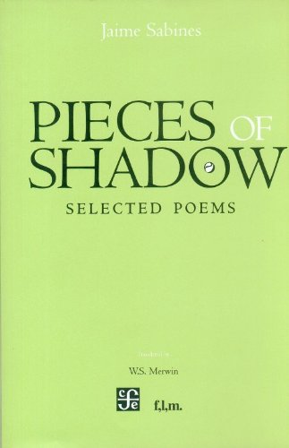 Pieces of Shadow. Selected Poems (Tenzontle) - Sabines Jaime