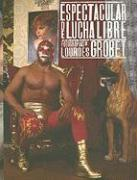 Espectacular de lucha libre (Spanish Edition)
