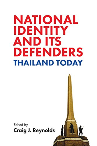National Identity and Its Defenders: Thailand Today - Craig Reynolds