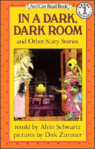 In a Dark, Dark Room and Other Scary Stories (I Can Read Book Series: Level 2) - Alvin Schwartz
