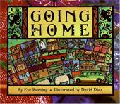 Going Home - Bunting, Eve / Diaz, David