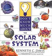 Don't Know Much about the Solar System - Davis, Kenneth C. / Martin, Pedro