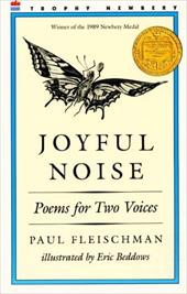 Joyful Noise: Poems for Two Voices - Fleischman, Paul / Beddows, Eric