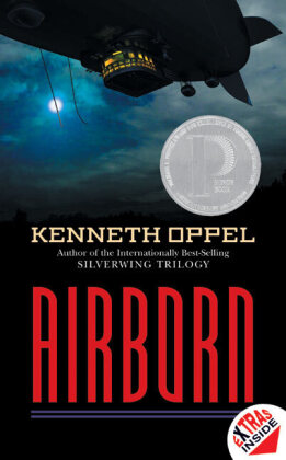 Airborn: Airborn - ALA Quick Pick for Reluctant Young Adult Readers, School Library Journal Best Book, Canadian Governor General's Literary Award, Bulletin Blue Ribbon (The Bulletin of the Center for Children's Books), Michael L. Printz Honor Book, ALA No - Oppel, Kenneth
