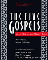 The Five Gospels: What Did Jesus Really Say? the Search for the Authentic Words of Jesus - Funk, Robert Walter / Hoover, Roy W.