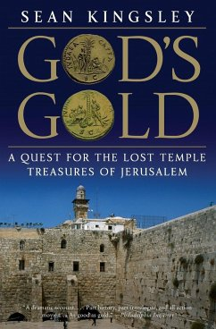 God's Gold: A Quest for the Lost Temple Treasures of Jerusalem - Kingsley, Sean