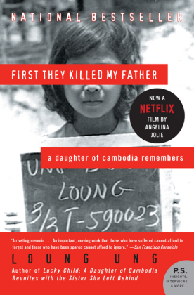 First They Killed My Father - A Daughter of Cambodia Remembers - Ung, Loung