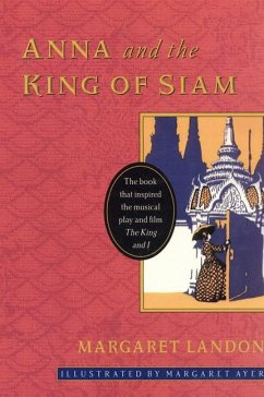 Anna and the King of Siam - Landon, Margaret