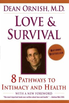 Love and Survival: The Scientific Basis for the Healing Power of Intimacy - Ornish, Dean