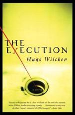 The Execution - Hugo Wilcken