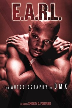 E.A.R.L.: The Autobiography of DMX - DMX