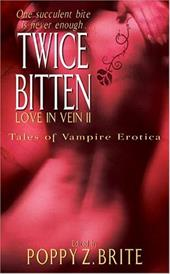 Twice Bitten: Love in Vein II - Brite, Poppy Z. / Greenberg, Martin Harry