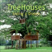 Treehouses: Living a Dream