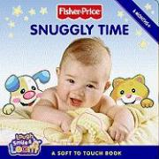 Snuggly Time: A Soft to Touch Book