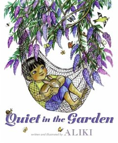 Quiet in the Garden - Aliki
