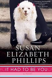 It Had to Be You - Phillips, Susan Elizabeth