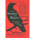 In the Shadow of the Master - Michael Connelly