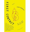 First Contact - Evan Mandery