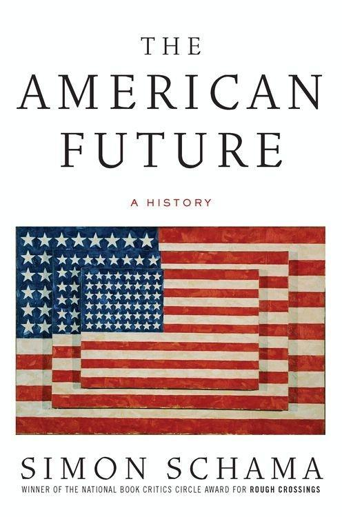The American Future als eBook von Simon Schama - HarperCollins