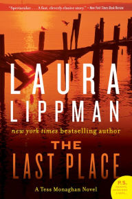 The Last Place (Tess Monaghan Series #7) - Laura Lippman