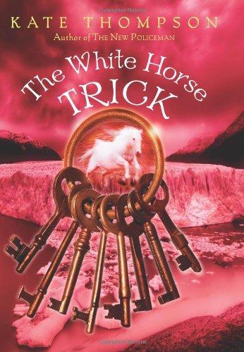 The White Horse Trick - Thompson, Kate