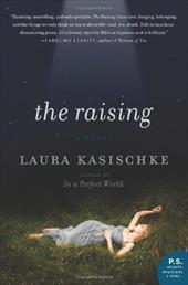 The Raising - Kasischke, Laura