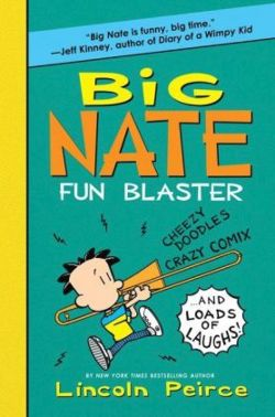 Big Nate  - Fun Blaster