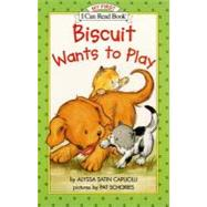 Biscuit Wants to Play (My First I Can Read) - CAPUCILLI ALYSSA SATIN
