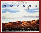 Mojave - Siebert, Diane / Minor, Wendell
