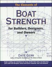 The Elements of Boat Strength: For Builders, Designers, and Owners - Gerr, Dave / Gerr Dave