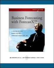 Business Forecasting With ForecastX - J. Holton Wilson