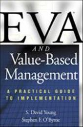 Eva and Value-Based Management: A Practical Guide to Implementation - Young, S. David / O'Byrne, Stephen F. / Young, David S.