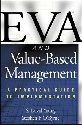 Eva and Value-Based Management - A Practical Guide to Implementation - Young, S. D. / O'Byrne, Stephen F.