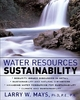 Water Resources Sustainability - Larry Mays