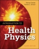 Introduction to Health Physics - Herman Cember; Thomas E. Johnson