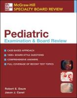 Pediatric Examination & Board Review