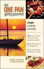 The One-Pan Galley Gourmet - Don Jacobson, John Roberts