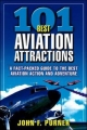 101 Best Aviation Attractions - John F. Purner