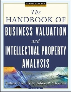 The Handbook of Business Valuation and Intellectual Property Analysis - Reilly, Robert F. Schweihs, Robert