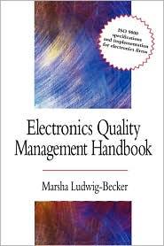 Electronics Quality Management Handbook - Marsha Ludwig-Becker