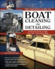 Insider's Guide to Boat Cleaning and Detailing - Natalie Sears