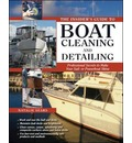The Insider's Guide to Boat Cleaning and Detailing - Natalie Sears
