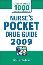 Nurse's Pocket Drug Guide 2009 - Judith Barberio, Leonard Gomella