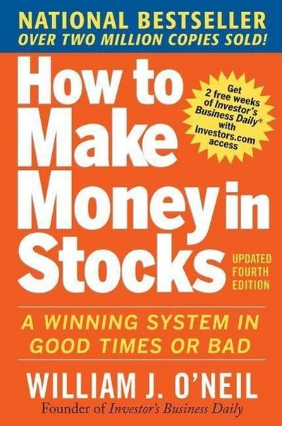 How to Make Money in Stocks - W. O'Neill