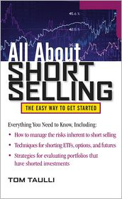 All About Short Selling - Tom Taulli