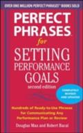 Perfect Phrases for Setting Performance Goals, Second Edition - Douglas Max