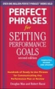 Perfect Phrases for Setting Performance Goals, Second Edition - Douglas Max;  Robert Bacal