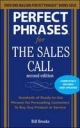 Perfect Phrases for the Sales Call, Second Edition - Jeb Brooks;  William Brooks