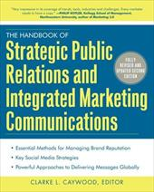 The Handbook of Strategic Public Relations and Integrated Marketing Communications 2/E - Caywood, Clarke