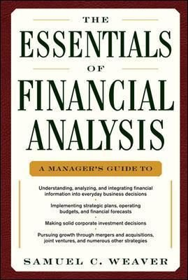 The Essentials of Financial Analysis - Samuel C. Weaver